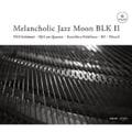 メランコリック・ジャズ・ムーン・ブラック 2