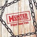 HUNTER 〜その女たち、賞金稼ぎ〜 オリジナル・サウンドトラック
