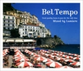 Bel Tempo〜Good quality bossa&jazz for the cafe time~Mixed by Lumiere [Compilation]