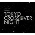 TOKYO CROSSOVER NIGHT