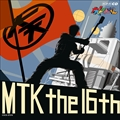NHK「大!天才てれびくん」MTK the 16th