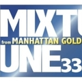 MIXTUNE33 from MAHATTAN GOLD