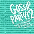 "GOSSIP PARTY!2-THE BEST OF CELEB HITS""R&B N'HOUSE MIX-mixed by D.LOCK"