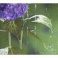 自然が贈るクラシック 雨 ショパンBEST
