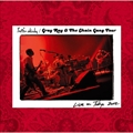 Gray Ray & The Chain Gang Tour