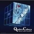 ファイ・ブレイン〜神のパズル オリジナル・サウンドトラック Quebra Cabeca