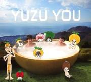 YUZU YOU [2006-2011]