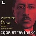組曲「兵士の物語」 I・ストラヴィンスキー