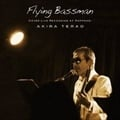 Flying Bassaman〜COVER LIVE RECORDING AT ROPPONGI