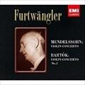 メンデルスゾーン:ヴァイオリン協奏曲/バルトーク:ヴァイオリン協奏曲 第2番 [SACDハイブリッド]