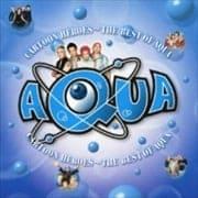 カートゥーン・ヒーローズ 〜ベスト・オブ・AQUA [SHM-CD]