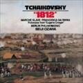 チャイコフスキー:序曲1812年/スラヴ行進曲/フランチェスカ・ダ・リミニ/他