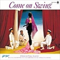 Come on Swing [Blu-spec CD]