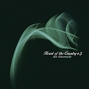 Heart of the Country+3-深町純・心の抒情歌集