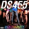 JACK THA PARTY wit' THA DSC