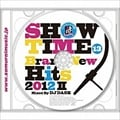 SHOW TIME 13〜Brand-New Hits 2012 II 〜Mixed By DJ DASK