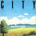 CITY/はっぴいえんどベスト・アルバム (2012年リマスター)