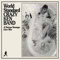 World Standard CRAZY KEN BAND〜A Tatsuo Sunaga Live Mix〜