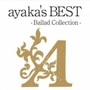 ayaka's BEST-Ballad Collection