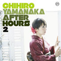 AFTER HOURS 2 [SHM-CD]