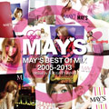 MAY'S BEST Of MIX 2005-2013(Mixed by NAUGHTY BO-Z)