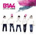 LET'S FLY/it B1A4