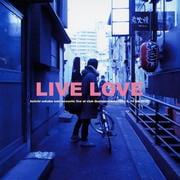 LIVE LOVE  (2枚組 ディスク1)