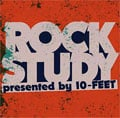 ROCK STUDY presented by 10-FEET