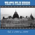 ザッツ・フィルム・ミュージック Vol.5 1980 to 1989