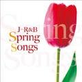 J-R&B〜Spring Songs