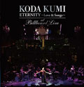 KODA KUMI ETERNITY 〜Love&Songs〜