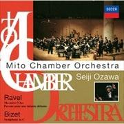 ビゼー:交響曲/ラヴェル:「亡き王女のためのパヴァーヌ」「マ・メール・ロワ」