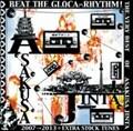 BEAT THE GLOCA-RHYTHM! THE VERY BEST OF ASAKUSA JINTA 2007→2013+EXTRA STOCK TUNES