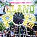 selector HEMO presents ISLANDPOP!!!