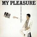 MY PLEASURE [SHM-CD]