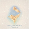 A Merry Little Christmas  [SHM-CD]