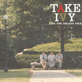 TAKE IVY〜JAPANESE COLLEGE FOLK〜