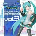 初音ミク-Project DIVA Arcade-Original Song Collection Vol.3