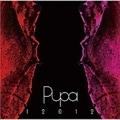 Pupa  2007〜2010