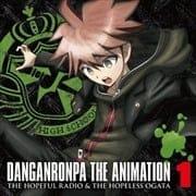 ダンガンロンパ THE ANIMATION 希望のラジオと絶望の緒方 1 (2枚組 ディスク2)