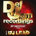 Def Jam Recordings 30th Anniversary-prologue-mixed by DJ LEAD