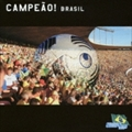 The World Soccer Song Series Vol.1 CAMPEaO!BRASIL