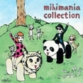 mihimania collection (2枚組ディスク2)
