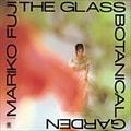 ガラスの植物園  [SHM-CD]