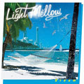 Light Mellow〜Dream