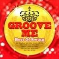 Groove Me〜Best Of Swing