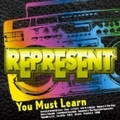 REPRESENT〜You Must Learn〜