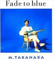 Fade to blue [SHM-CD]