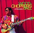 WOODCHOPPER'S BALL [SHM-CD]