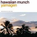 hawaiian munch [SHM-CD]